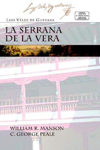 LA SERRANA DE LA VERA (Juan de La Cuesta Hispanic Monographs) (Spanish Edition)