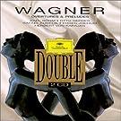 Wagner : Ouvertures et Pr�ludes