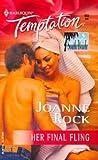 Her Final Fling: Single In South Beach (Harlequin Temptation) (0373691831) by Rock, Joanne