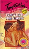 Fancy Free (Harlequin Temptation) (0373256361) by Carrie Alexander