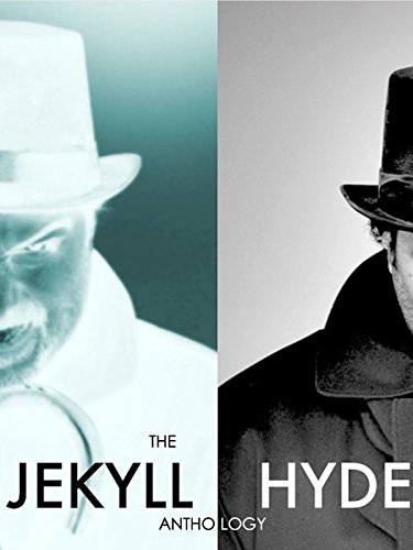 The Jekyll/Hyde Anthology