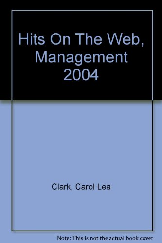 Hits on the Web, Management 2004