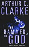 Sir Arthur C. Clarke CBE Hammer Of God