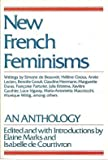 New French Feminisms (0805206817) by Elaine Marks