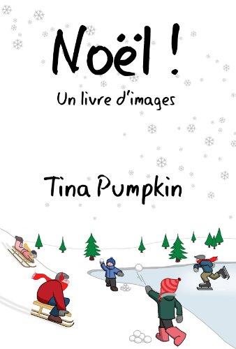 Noël! Un livre d'images (French Edition)