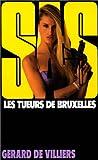 echange, troc Gérard de Villiers - SAS 92 : Les Tueurs de Bruxelles