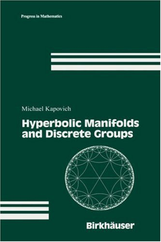 Hyperbolic Manifolds and Discrete Groups (Progress in Mathematics)