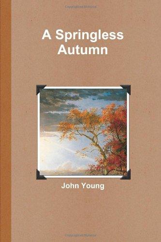 A Springless Autumn