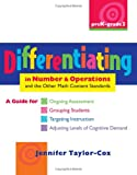 img - for Differentiating in Number & Operations: A Guide for Ongoing Assessment, Grouping Students, Targeting Instruction, and Adjusting Levels of Cognitive Demand book / textbook / text book