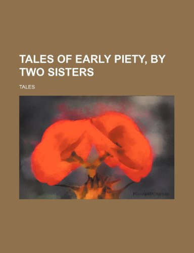 Tales of early piety, by two sisters
