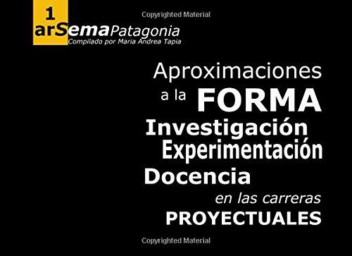 aproximaciones-a-la-forma-investigacion-experimentacion-y-docencia-en-las-carreras-proyectuales