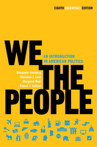 We the People: An Introduction to American Politics...