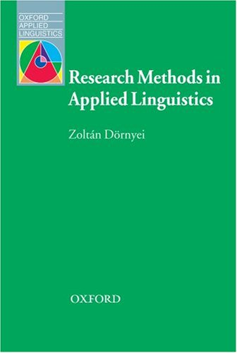 Research Methods in Applied Linguistics (Oxford Applied Linguistics)