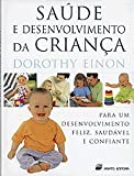 img - for Saude e Desenvolvimento da Crianca book / textbook / text book