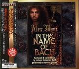 In the Name of Bach (+ Bonus Tracks)