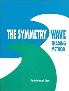 The Symmetry Wave Trading Method Michael Gur
