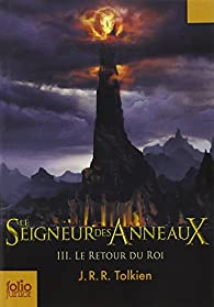 Le Seigneur des Anneaux, Tome 3 : Le Retour du Roi par J.R.R. Tolkien