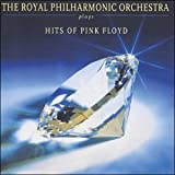 The Royal Philharmonic Orchestra The Royal Philharmonic Orchestra Plays the Hits of Pink Floyd