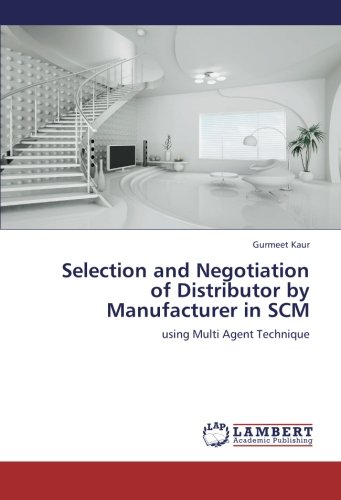 Selection and Negotiation of Distributor by Manufacturer in Scm