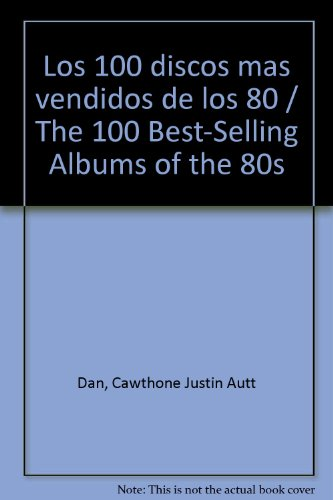 los-100-discos-mas-vendidos-de-los-80-the-100-best-selling-albums-of-the-80s