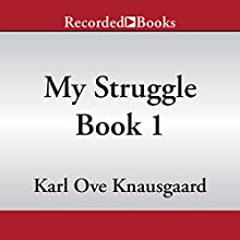 My Struggle, Book 1 (       UNABRIDGED) by Karl Ove Knausgaard Narrated by Edoardo Ballerini