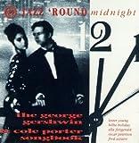 Gershwin & Porter: Jazz Round Midnight