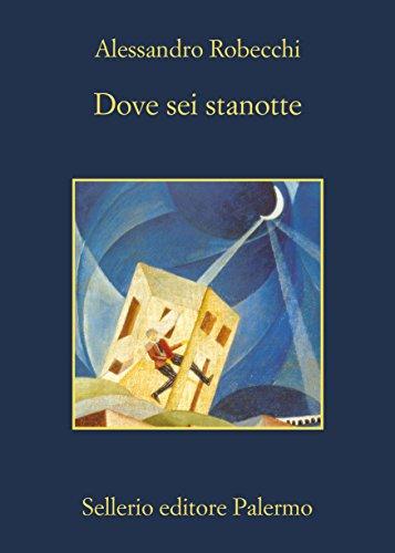 Dove sei stanotte Le avventure di Carlo Monterossi PDF