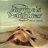 Neue Sterne by Anyone's Daughter [Music CD]