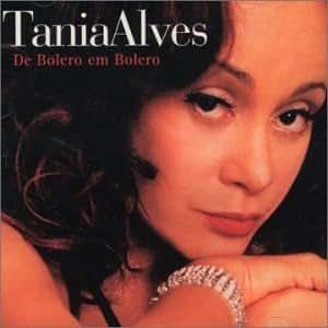 Tania Alves - De Bolero Em Bolero - Amazon.com Music