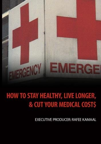 How To Stay Healthy, Live Longer, And Cut Your Medical Cost (Institutional Use) by Caroline R. Jones