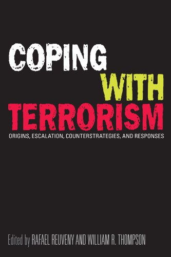 Coping With Terrorism: Origins, Escalation, Counterstrategies, and Responses (Suny Series in the Trajectory of Terror)