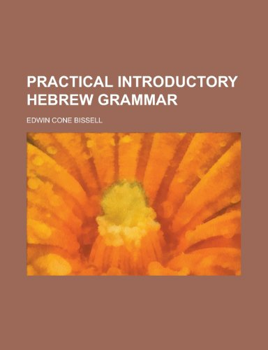 Practical Introductory Hebrew Grammar