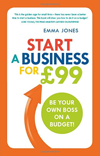 Start a Business for GBP99: Be Your Own Boss on a Budget PDF