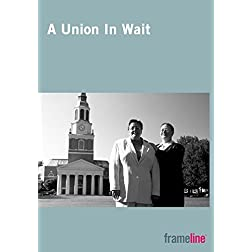 A Union in Wait