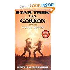 Star Trek: The Next Generation: I.K.S. Gorkon: Honor Bound (Star Trek: I.K.S. Gorkon) (Bk. 2) by Keith R. A. DeCandido
