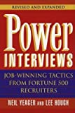img - for Power Interviews: Job-Winning Tactics from Fortune 500 Recruiters   [POWER INTERVIEWS REV/E 2/E] [Paperback] book / textbook / text book