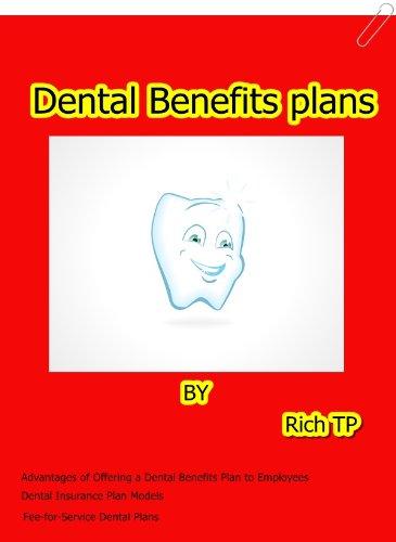 Dental Insurance plans.
