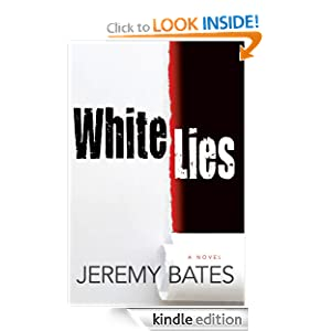 Kindle Daily Deal: White Lies, by Jeremy Bates. Publisher: Oceanview Publishing (May 7, 2012)