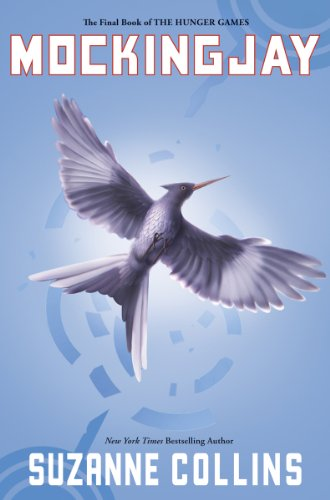Mockingjay (The Final Book of The Hunger Games) - Library Edition