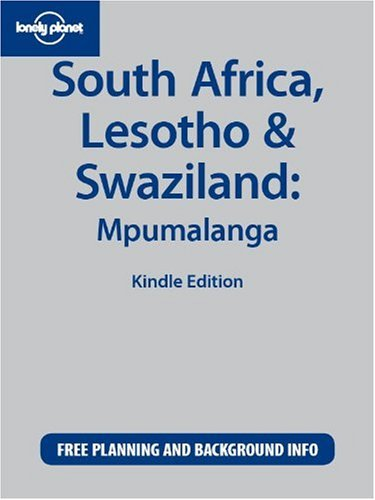 Lonely Planet South Africa, Lesotho & Swazilland: Mpumalanga