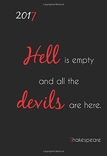 """Mini Kalender 2017 """"Hell is empty all the devils are here"""" (Shakespeare): ca. DIN A6, 1 Woche pro Seite"""