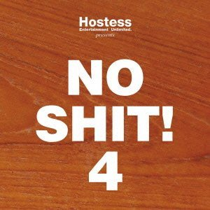 hostess-presents-no-shit-4-by-various-artists-2013-08-03