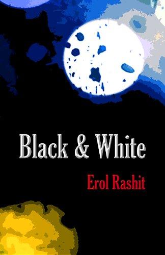 Free Kindle Book : Black & White