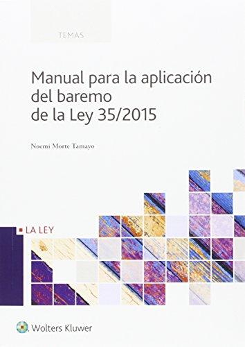 Manual para la aplicación del baremo de la Ley 35/2015 (Temas)