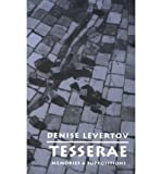 [ TESSERAE: MEMORIES AND SUPPOSITIONS ] By Levertov, Denise ( Author) 1996 [ Paperback ]