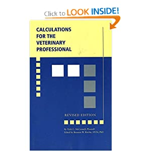 Calculations for the Veterinary Professional, Revised Edition