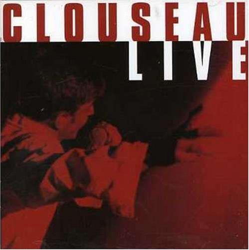 Clouseau - Live - Zortam Music