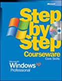 Microsoft® Windows® XP Professional Step by Step Courseware Core Skills (0072955422) by Microsoft Corporation