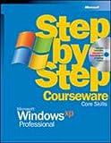 Microsoft® Windows® XP Professional Step by Step Courseware Core Skills (0072955422) by Microsoft Corporation