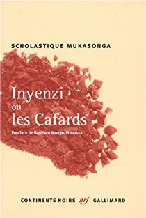 Inyenzi ou les Cafards par Mukasonga